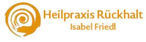 Isabel Friedl - Heilpraxis Rückhalt - Logo